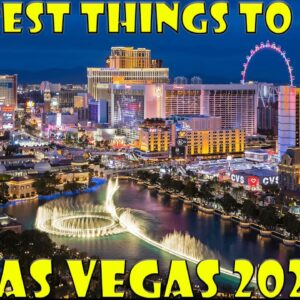 The Best Things To Do In Las Vegas 2021